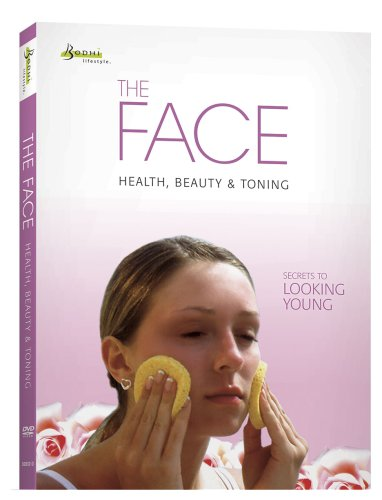 The Face: Health, Beauty and Toning