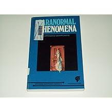 Paranormal Phenomena: Opposing Viewpoints