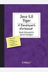 Java 5.0 Tiger: A Developer's Notebook Paperback