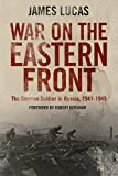 War on the Eastern Front: The German Soldier in