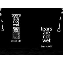 tears are not wet