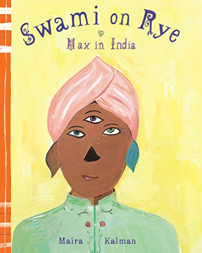 Image of Swami on Rye: Max in India