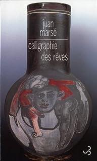 Calligraphie des rêves, Marsé, Juan