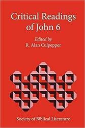 Critical Readings of John 6 (Biblical Interpretation)