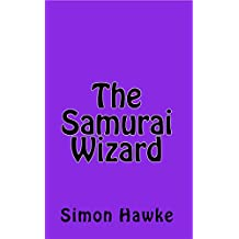 The Samurai Wizard (The Wizard of 4th Street Book 5)