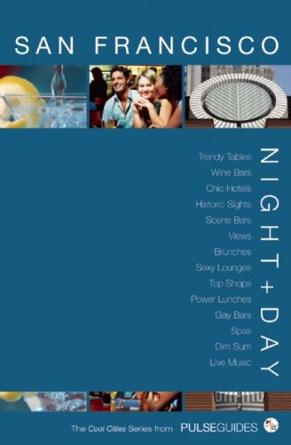 Night+Day San Francisco (The Cool Cities Series from Pulse Guides) ebook