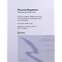 Financial Regulation: Why, How and Where Now? (CENTRAL BANK GOVERNOR'S SYMPOSIUM Book 1) (English Edition)