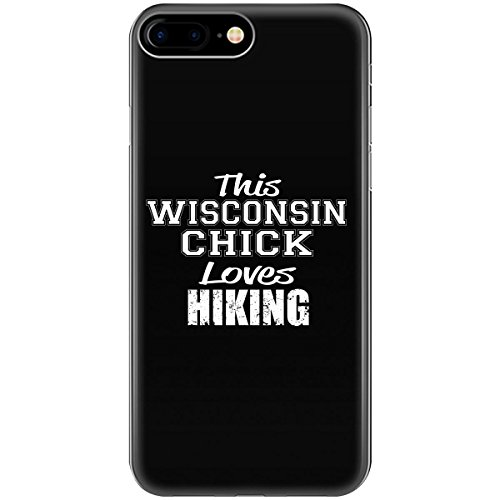This WISCONSIN Chick Loves Hiking - Phone Case Fits iPhone 6S (Wisconsin Chick)