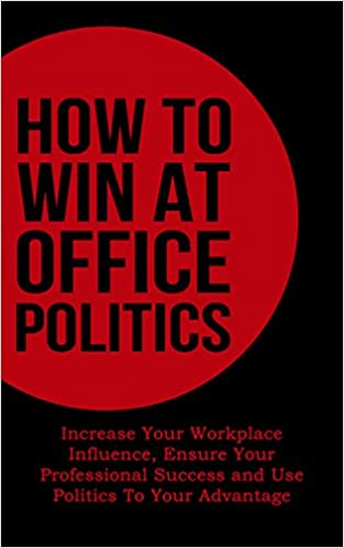Win At Office Politics