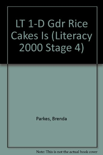 LT 1-D Gdr Rice Cakes Is (Literacy 2000 Stage 4)