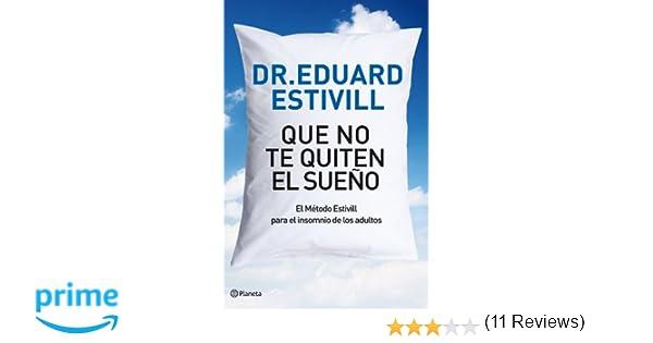 Que No Te Quite El Sueño: Amazon.es: Dr. Eduard Estivill: Libros