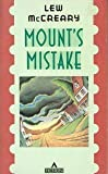 img - for Mount's Mistake by Lew McCreary (1987-11-01) book / textbook / text book