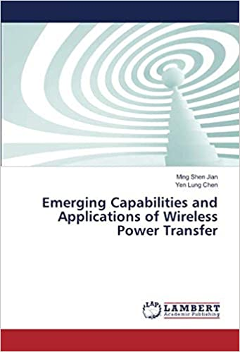 Emerging Capabilities and Applications of Wireless Power