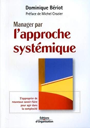 Manager par lapproche systémique