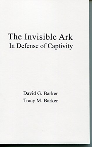 The Invisible Ark In Defense Of Captivity