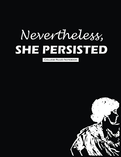 Download Nevertheless she persisted: College Ruled ebook