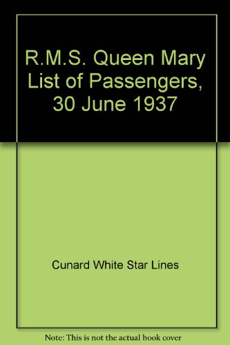 R.M.S. Queen Mary List of Passengers, 30 June 1937
