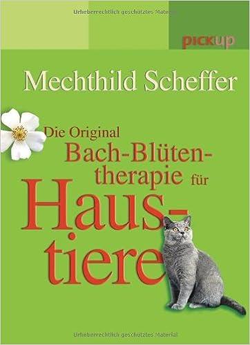 Book Die Original Bach-Blüten-Therapie für Haustiere
