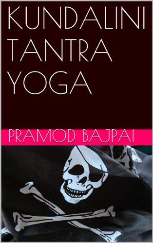 KUNDALINI TANTRA YOGA - Kindle edition by Pramod Bajpai ...
