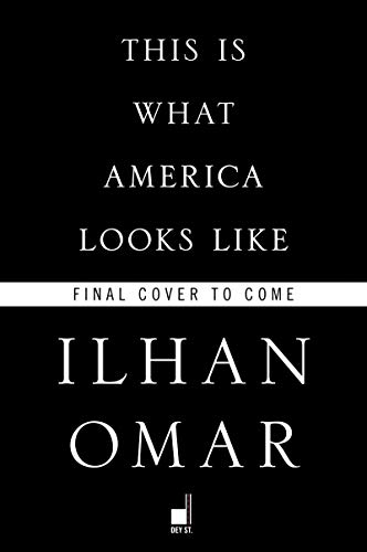 Book Cover: This Is What America Looks Like: My Journey from Refugee to Congresswoman