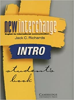 New Interchange Intro Student's Book: English for International Communication by Richards, Jack C. (2000)