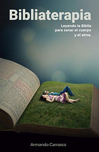 Amazon.com: Bibliaterapia: Leyendo la biblia para sanar el ...
