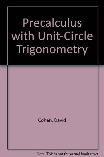 Precalculus with Unit-Circle Trigonometry