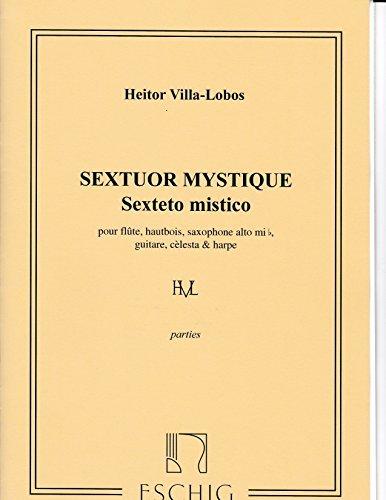 Sextuor Mystique by Heitor Villa-Lobos-PARTS