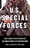 img - for U.S. Special Forces: A Guide to America's Special Operations Units The World's Most Elite Fighting Force book / textbook / text book
