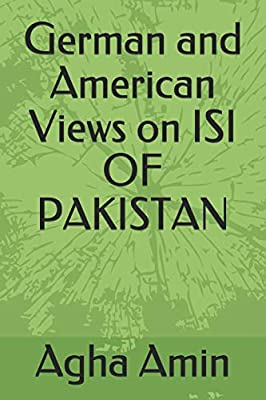 German and American Views on ISI OF PAKISTAN