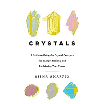 Amazon com: Crystals: A Guide to Using the Crystal Compass for