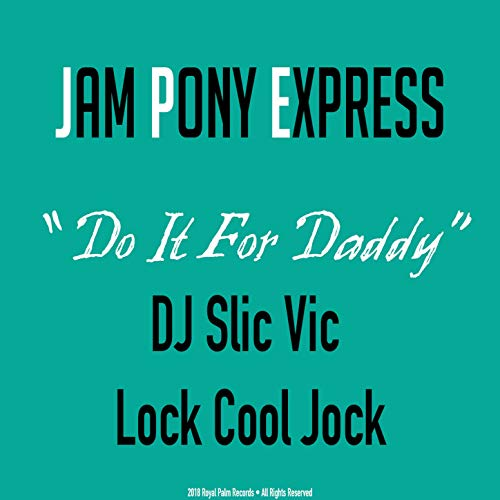 Do It for Daddy [Explicit] -
