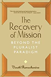The Recovery of Mission: Beyond the Pluralist Paradigm