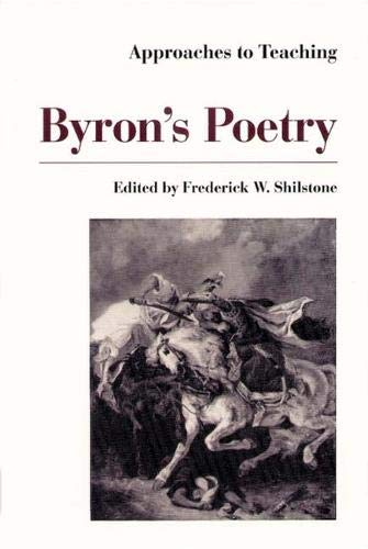 Approaches to Teaching Byron's Poetry (Approaches to Teaching World Literature (Hardcover))