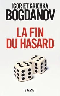 La fin du hasard par Bogdanoff