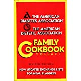 The American Diabetes Association and American Dietetic Association Family Cookbook, American Diabetes Association Staff, 0130039152
