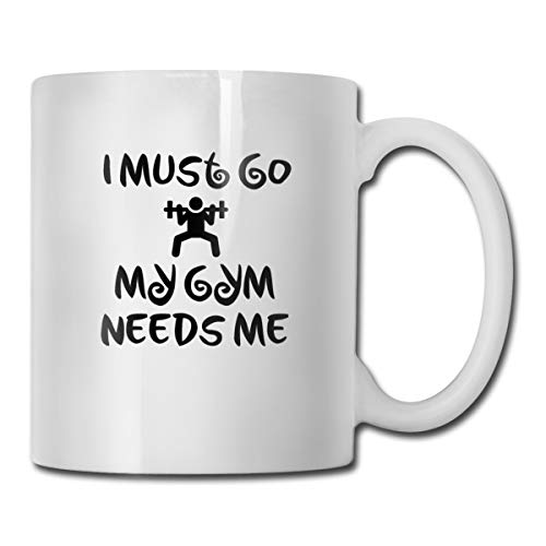 Roing Bo Coffee Mug 11oz Funny Cup Milk Juice Or Tea Cup I Must Go My Gym Needs Me Birthday