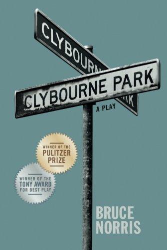 Clybourne Park: A Play (Tony Award Best Play)