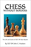 Chess Without Borders, John Knudsen, 0595270212