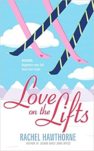 Resultado de imagen de Love on the lifts - Rachel Hawthorne