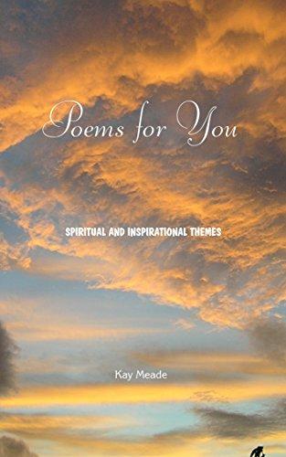 poems for you spiritual and inspirational themes kindle edition