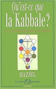 Qu'est-ce que la kabbale ? par  Haziel