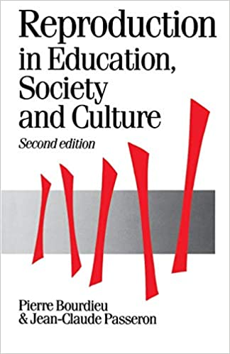 Reproduction in Education Society and Culture