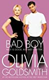 Front cover for the book Bad Boy by Olivia Goldsmith