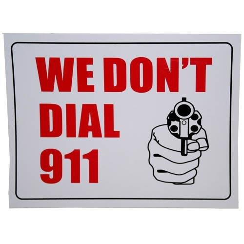 sign we dont dial 911 - 3