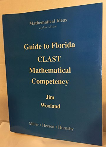 Wooland: Guide to Florida CLAST, Mathematical Competency (8th Edition)