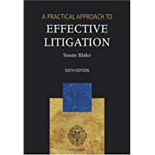 A Practical Approach to Effective Litigation