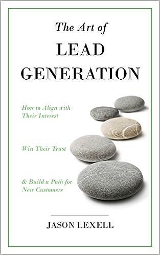 Audiolibros en línea gratis sin descargarThe Art of Lead Generation: How to Align with Their Interest, Win Their Trust & Build a Path for New Customers (Literatura española) PDF ePub MOBI B00P9J3MZC by Jason Lexell