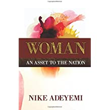 Woman: An Asset to the Nation