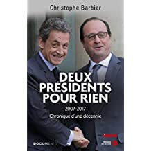 Deux présidents pour rien (DOCUMENT) (French Edition)